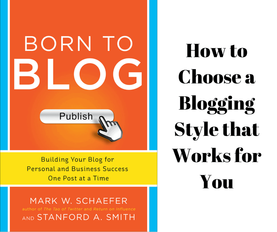 how to choose a blogging style that works for you
