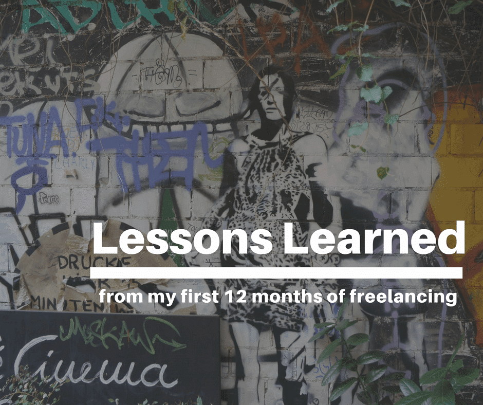 Lessons Learned From My First 12 Months of Freelancing