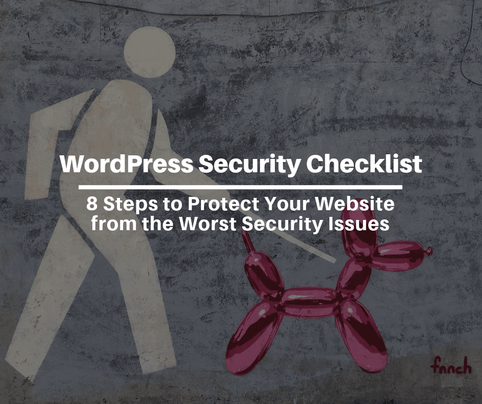 WordPress security issues WordPress security checklist 6