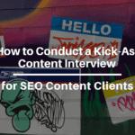 client-interview seo-content-services