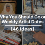 46 Weekly Artist Date Ideas For Creative Inspiration