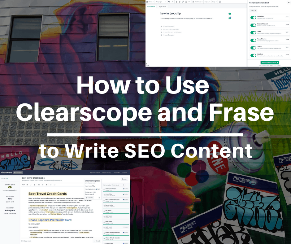 How to Use Clearscope and Frase to Write SEO Content