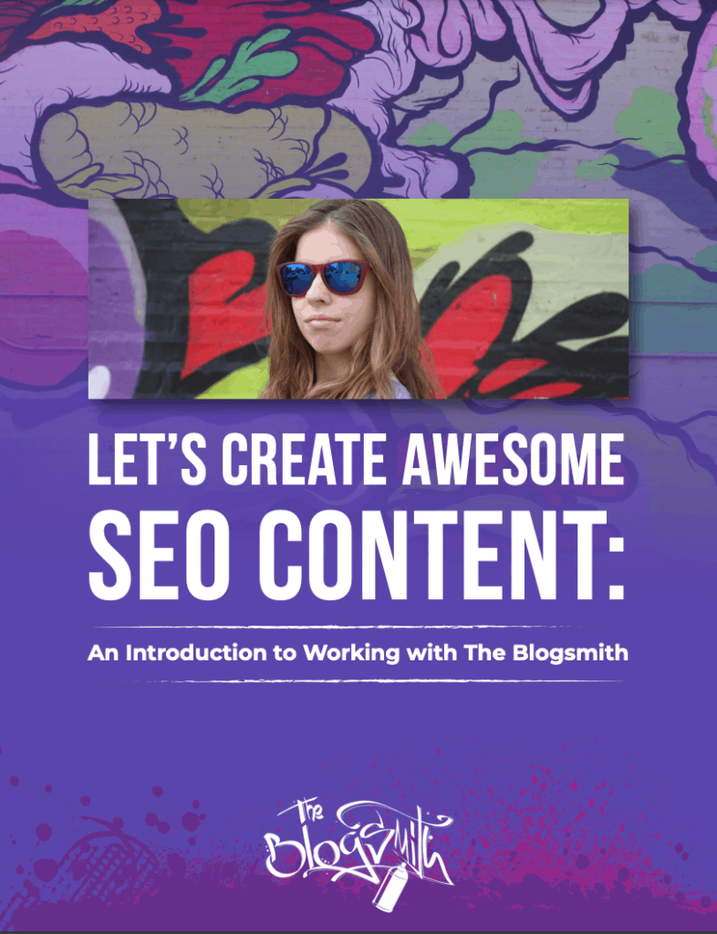 The Blogsmith Intro Packet